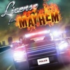 License For Mayhem