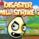 Disaster Will Strike 7